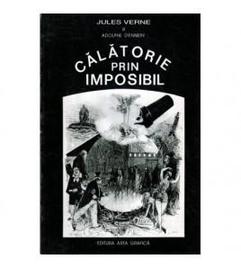 Calatorie prin imposibil -...