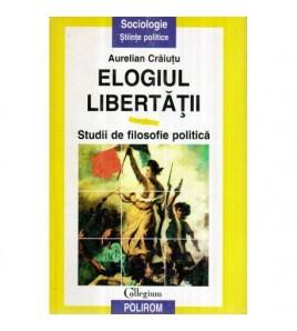 Elogiul libertatii - Studii...