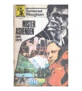 Mister Ashenden, agent...
