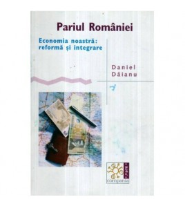 Pariul Romaniei - Economia...