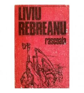 Rascoala - roman vol. I-II
