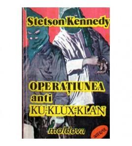 Operatiunea anti Ku - Klux...