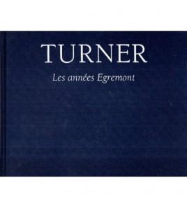 Turner - Les Annees...
