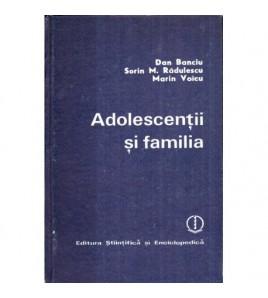 Adolescentii si familia -...