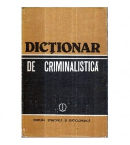 Dictionar de criminalistica