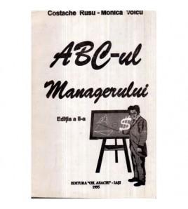 ABC-ul managerului -Editia...