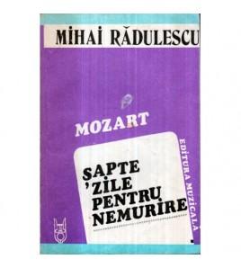Mozart - Sapte zile pentru...
