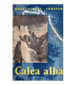 Calea Alba - Exploratorii...