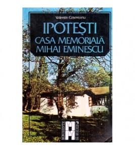 Ipotesti - Casa memoriala...