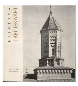Biserica TREI IERARHI ed....