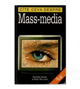 Cate ceva despre Mass-media