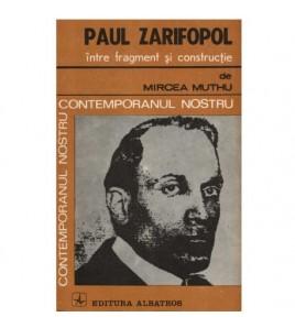 Paul Zarifopol - intre...