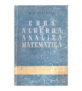 Curs de algebra si analiza...