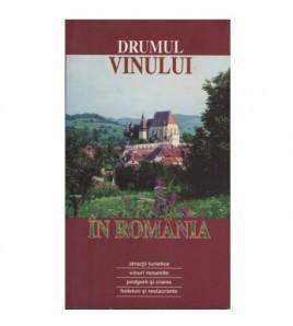 Drumul vinului in Romania