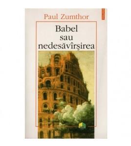 Babel sau nedesavarsirea