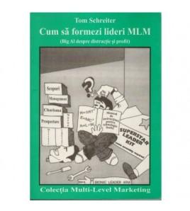 Cum sa formezi lideri MLM