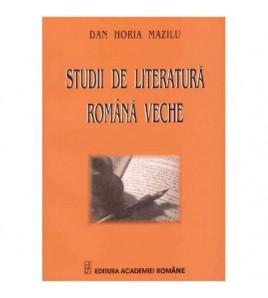 Studii de literatura romana...