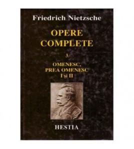 Opere complete 3 - Omenesc,...