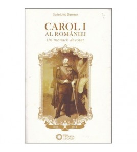 Carol I al Romaniei - Un...