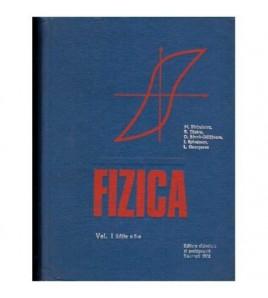 Fizica Editia Vol. I-II