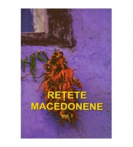 Retete macedonene vol. I