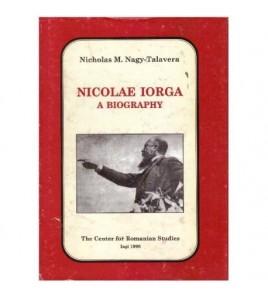 Nicolae Iorga - a biography