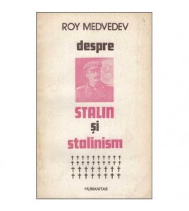 Despre Stalin si stalinism