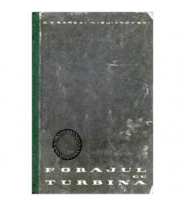 Forajul cu turbina - teoria...