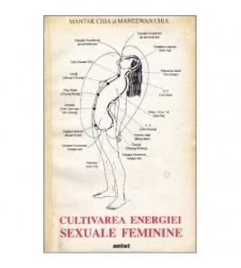 Cultivarea energiei sexuale...
