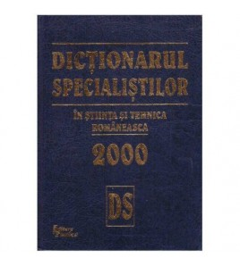 Dictionarul specialistilor...