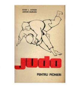 Judo pentru pioneri -...