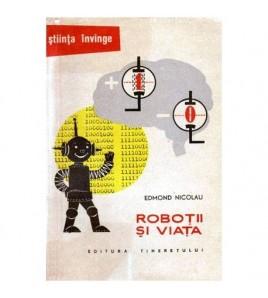 Robotii si viata