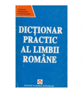 Dictionar Practic al Limbii...