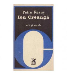 Ion Creanga, mit si adevar