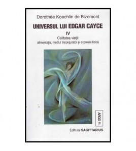 Universul lui Edgar Cayce IV