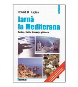 Iarna la Mediterana :...