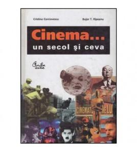 Cinema… un secol si ceva