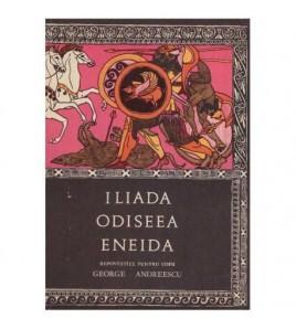 Iliada Odiseea Eneida -...