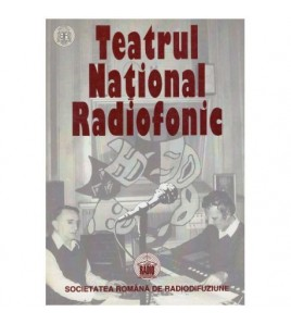 Teatrul national radiofonic...