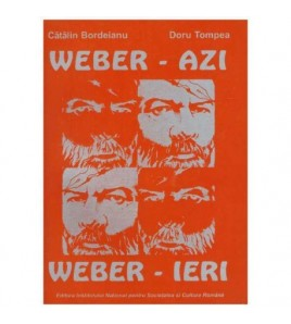 Weber - azi  Weber - ieri