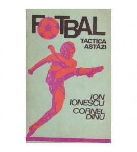 Fotbal - tactica astazi