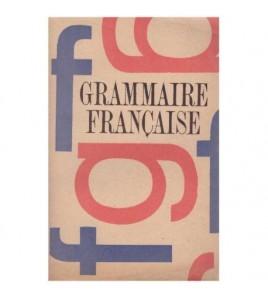 Gramatica limbii franceze /...