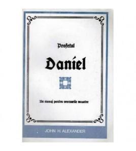 Profetul Daniel - un mesaj...