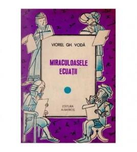 Miraculoasele ecuatii