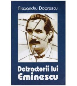 Detractorii lui Eminescu -...