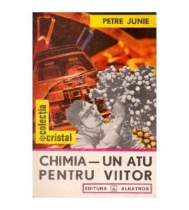 Chimia - Un atu pentru viitor