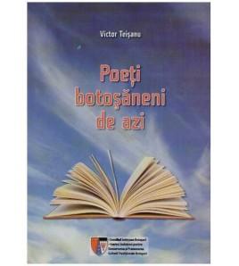 Poeti botosaneni de azi