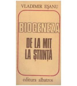 Biogeneza - de la mit la...