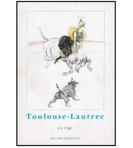 Toulouse-Lautrec la circ