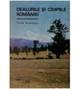 Dealurile si campiile Romaniei